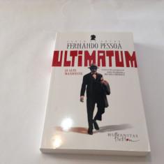 Ultimatum si alte manifeste - Fernando Pessoa (Humanitas, 2012), RF10/4 - Roman