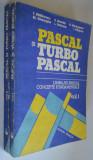 Pascal si turbo pascal  1992  (2 volume)