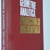 Geometrie analitica - Proiectiva si diferentiala - N. Mihaileanu 1971 - Carte Matematica