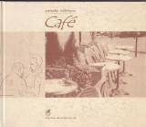 SANDA NITESCU - CAFE ( CU DEDICATIE SI AUTOGRAF )