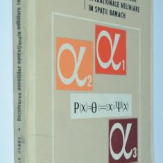 Rezolvarea ecuatiilor operationale neliniare in spatii banach - 1969 - Carte Matematica
