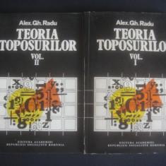 ALEX. GH. RADU - TEORIA TOPOSURILOR 2 volume