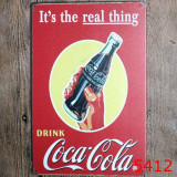 Reclama metalica vintage - Cola Cola - It`s the real thing!