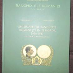 Catalog / Album Bancnotele Romaniei vol. III - Emisiunile de bancnote 1929-1947
