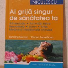 AI GRIJA SINGUR DE SANATATEA TA
