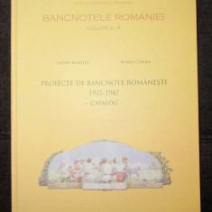 Catalog / Album Bancnotele Romaniei vol. IV - Proiecte de bancnote 1921-1947