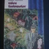 EDGAR WALLCE - VALEA FANTOMELOR - Roman, Anul publicarii: 1991