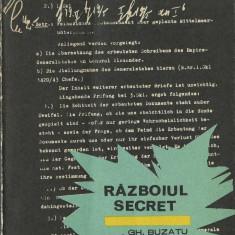 Gheorghe Buzatu - Razboiul secret - Istorie