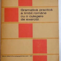 GRAMATICA PRACTICA A LIMBII ROMANE CU O CULEGERE DE EXERCITII de STEFANIA POPESCU, 1971 - Carte in alte limbi straine
