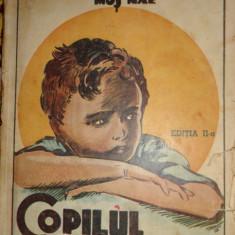 Copilul nimanui (desene-G.Iliescu/ 150pag)- Mos Nae (N.Batzaria) - Carte de povesti