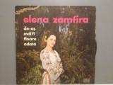 ELENA ZAMFIRA - DE- AS MAI FI...... (EPE01521/ELECTRECORD) - Vinil/stare  F.BUNA