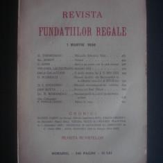 REVISTA FUNDATIILOR REGALE   1 Martie 1934