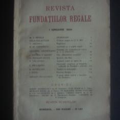 REVISTA FUNDATIILOR REGALE   1 Ianuarie 1934