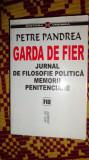 Garda de fier an 2001/633pag- Petre Pandrea