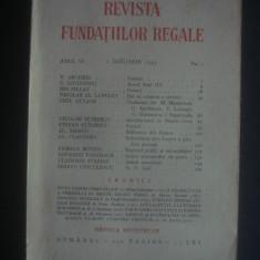 REVISTA FUNDATIILOR REGALE  anul VI, 1 Ianuarie 1939, nr. 1