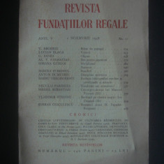 REVISTA FUNDATIILOR REGALE  anul V, 1 Noemvrie 1938, nr. 11