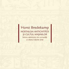 Horst Bredekamp - Nostalgia Antichitatii cabinete de curiozitati 42 ilustratii