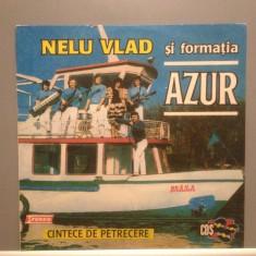 NELU VLAD & AZUR - CANTECE DE PETRECERE (CS 0228/CDS) - Vinil/stare FOARTE BUNA - Muzica Lautareasca electrecord