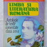 Limba si literatura romana. Antologie de texte comentate clasa a VI-a - Boatca - Culegere Romana