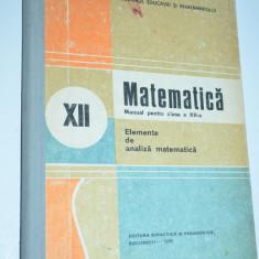 Matematica manual pentru clasa a XII - a 1990