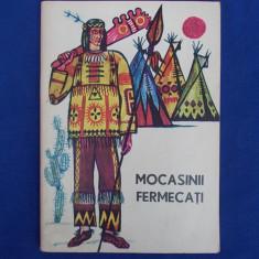 MOCASINII FERMECATI ( LEGENDE ALE INDIENILOR ) * TRAISTA CU POVESTI - 1968 - Carte de povesti