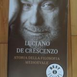 Storia Della Filosofia Medioevale - Luciano De Crescenzo ,532486
