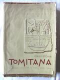 TOMITANA - Contributii epigrafice la istoria Cetatii Tomis, Iorgu Stoian, 1962