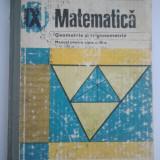 MATEMATICA - MANUAL PENTRU CLASA A IX-A - GEOMETRIE SI TRIGONOMETRIE ( 4060 ) - Manual scolar didactica si pedagogica, Clasa 9, Didactica si Pedagogica