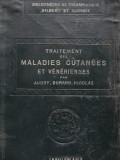Traitement des Maladies Cutanees et Veneriennes - Audry , Durand , Carnot