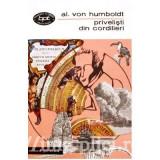 Alexander von Humboldt - Privelisti din Cordilieri