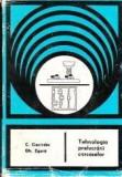 C. Ciocirdia, Gh. Zgura - Tehnologia prelucrarii carcaselor