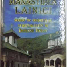 MANASTIREA LAINICI, SECOLE DE CREDINTA SI SPIRITUALITATE IN DEFILEUL JIULUI de GENU TUTU, 2011 - Carti Crestinism