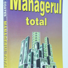 Managerul Total - Charles Coates - Carte Management