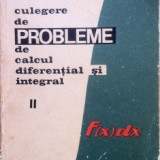 CULEGERE DE PROBLEME DE CALCUL DIFERENTIAL SI INTEGRAL - (vol. III) - Carte Matematica