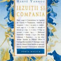 Herve Yannou - Iezuitii si compania - Carte masonerie, Nemira