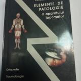 ELEMENTE DE PATOLOGIE A APARATULUI LOCOMOTOR  -  Corneliu Zaharia