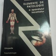 ELEMENTE DE PATOLOGIE A APARATULUI LOCOMOTOR - Corneliu Zaharia - Carte Ortopedie