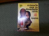 O MOARTE CARE NU DOVEDESTE NIMIC.  IOANA /TD