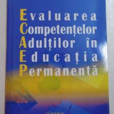 EVALUAREA COMPETENTELOR ADULTILOR IN EDUCATIA PERMANENTA, 2006 - Carte Sociologie