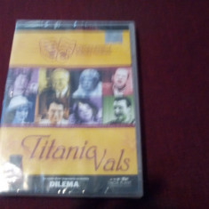 FILM DVD TITANIC VALS - Teatru, Romana