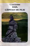 Dan, căpitan de plai