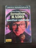 JURNALISM RADIO * Specificul Radiofonic - Eugenia Grosu Popescu - Teora, 1998