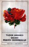 Ochii Maicii Domnului de Tudor Arghezi