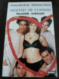 SAGETI DE CUPIDON * Secretele Seductiei - Doina Berchina, Sebastian Sarca - 1996