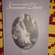 Insemnari zilnice vol.8 / 487pag- Regina Maria a Romaniei - Biografie