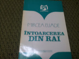 INTOARCEREA DIN RAI de MIRCEA ELIADE/TD