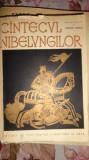 Cantecul nibelungilor (ilustratii A.Demian/ an 1958/462pag.
