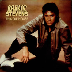 Shakin' Stevens ‎– This Ole House _ vinyl(LP) UK - Muzica Rock & Roll epic, VINIL