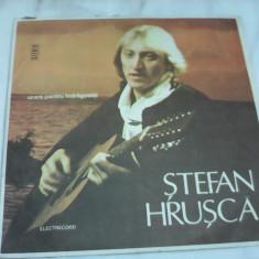 DISC VINIL STEFAN HRUSCA URARE PENTRU INDRAGOSTITI EDE 03079 STARE EXCELENTA - Muzica Folk