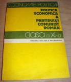 Politica Economica a Partidului Comunist Roman - clasa a XI a